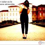 Aportar valor es lo que genera atracción